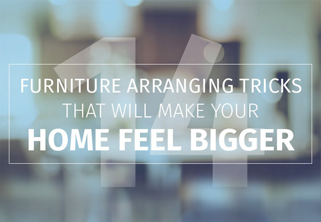 14 Furniture Arranging Tricks that will Make Your Home Feel Bigger