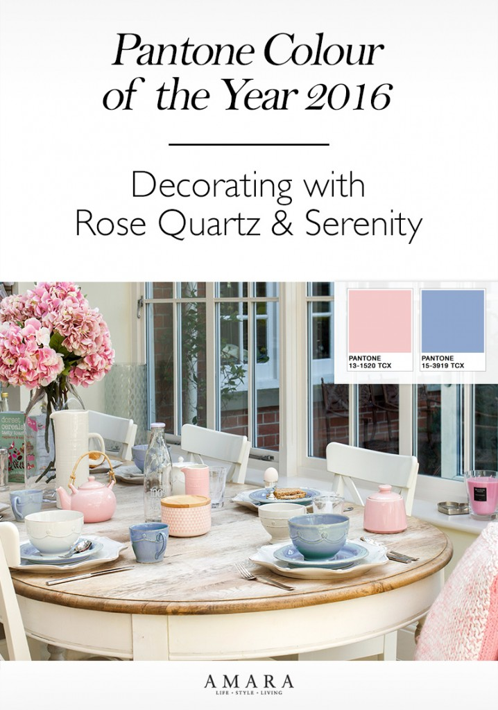How to Decorate with Pantone's 2016 Colours of the Year: Rise Quartz & Serenity... Top tips from the experts.