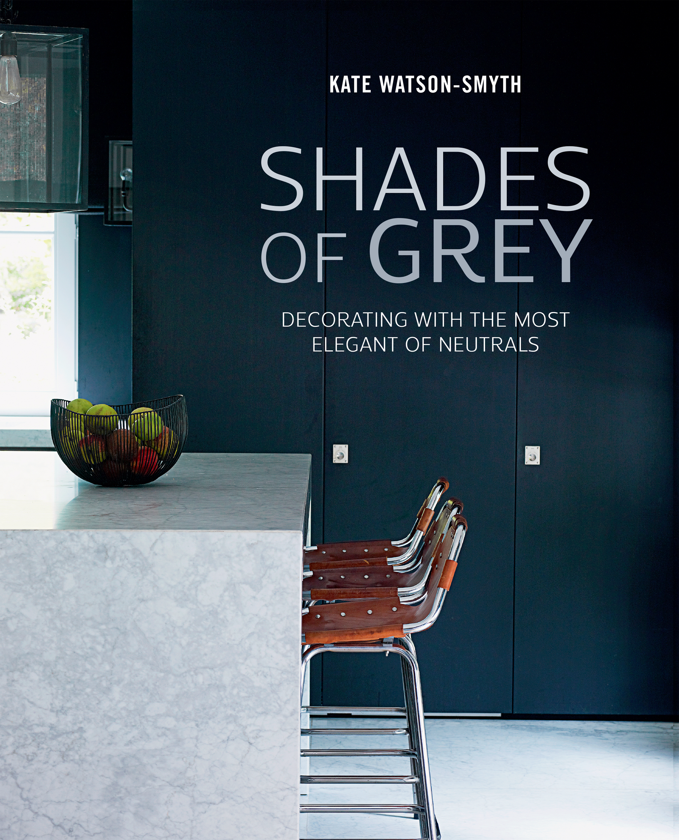 Shades Of Grey By Kate Watson Smyth Published Ryland Peters Small