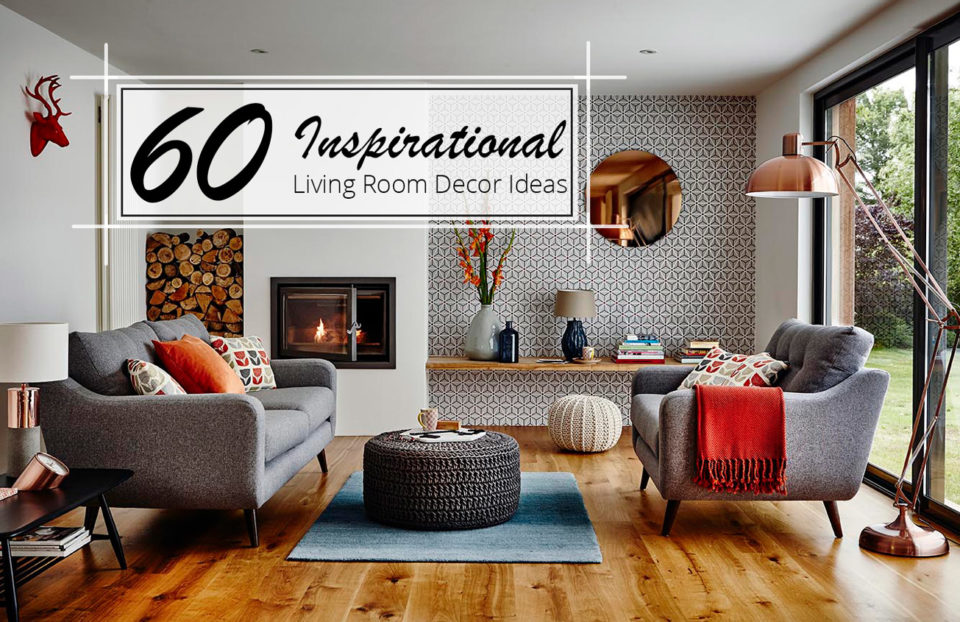 60 inspirational living room decor ideas the luxpad for Living room home decor ideas
