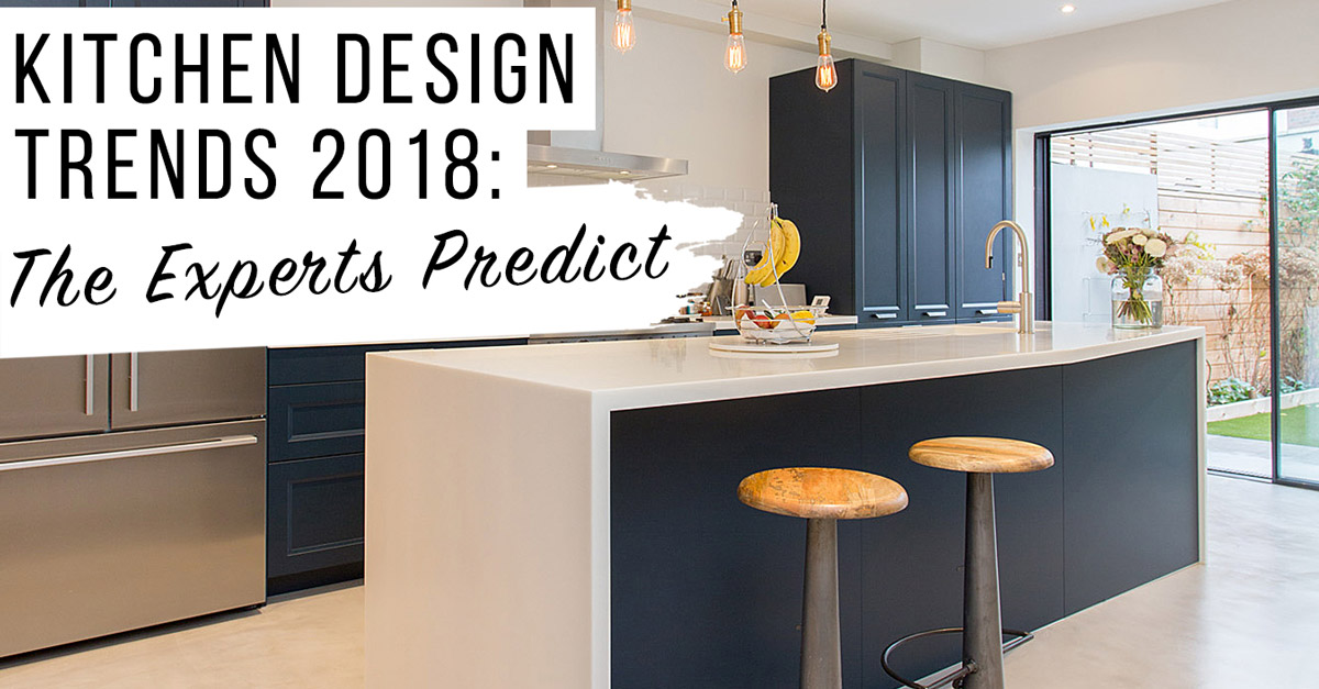 kitchen design trends.  Kitchen Trends 2018 The Experts Predict LuxPad