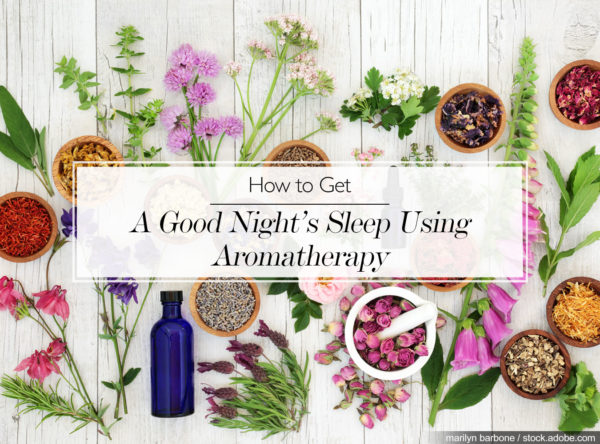 How to Get a Good Night's Sleep Using Aromatherapy