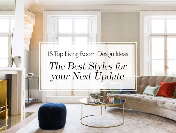 15 Stylish Living Room Decor Ideas Update Your Living Room Design