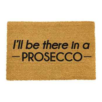 I'll Be There in a Prosecco Door Mat