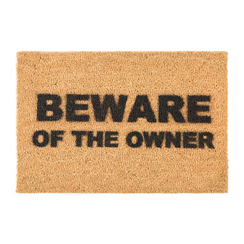 Beware of the Owner Door Mat