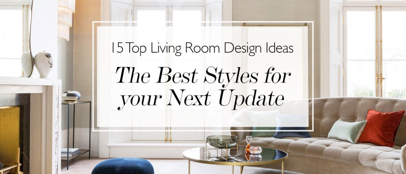 15 Stylish Living Room Decor Ideas: Update Your Living Room
