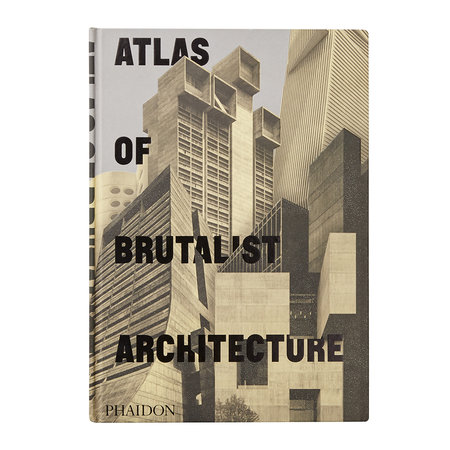 Phaidon - Atlas of Brutalist Architecture Buch