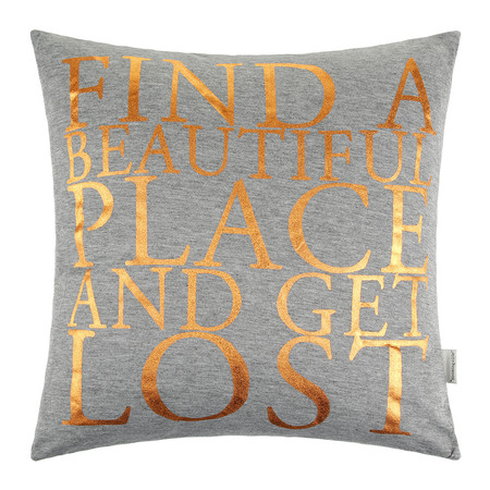 """Bloomingville - """"Find a Beautiful Place and Get Lost"""" Pillow - 40x40cm"""