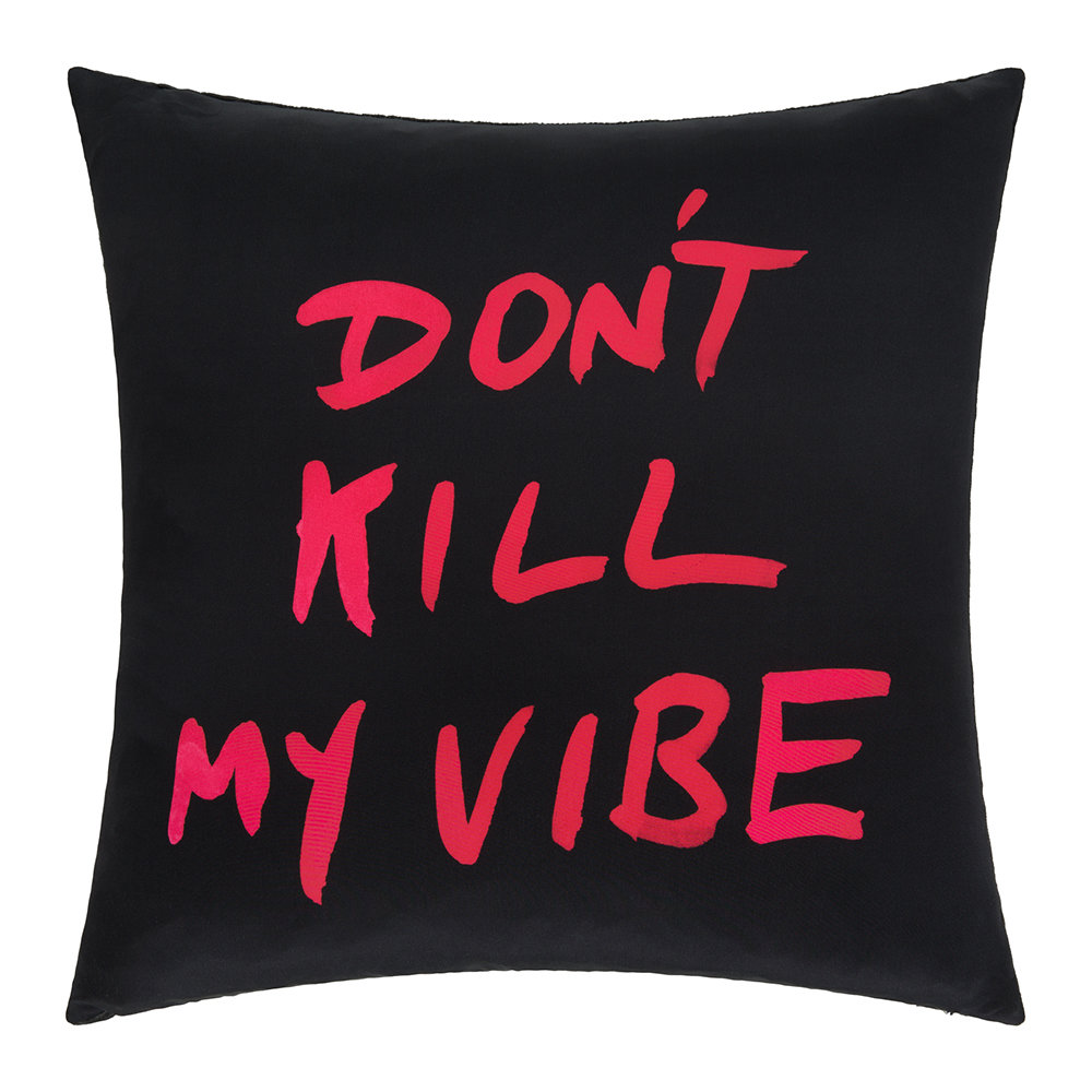 Age of Reason - Don't Kill My Vibe Cushion