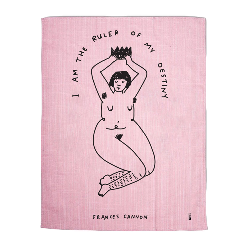 Third Drawer Down - Frances Cannon Tea Towel - Ruler of My Destiny