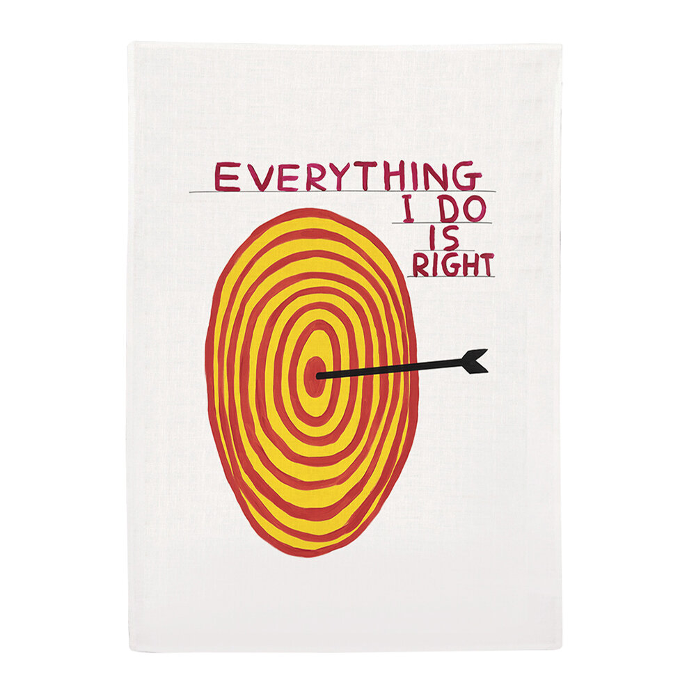 Third Drawer Down - David Shrigley Everything I Do Is Right Tea Towel