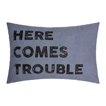 'Here Comes Trouble' Pillow - 60x40cm