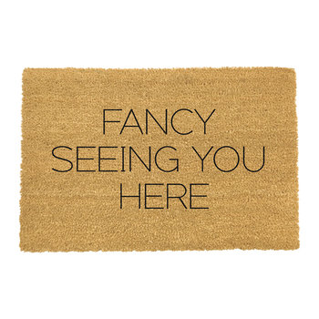 Fancy Seeing You Here Door Mat