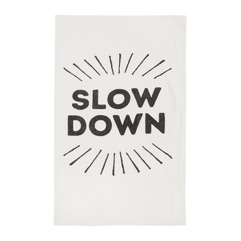 Slow Down Linen Tea Towel