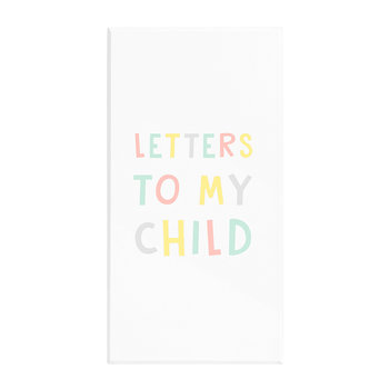 So Loved Letters To My Child