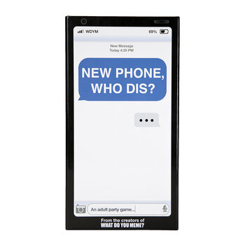 New Phone Who Dis? Adult Party Game