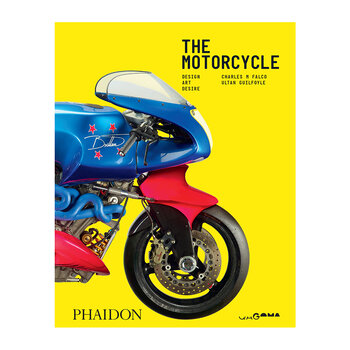 The Motorcycle: Desire, Art, Design Book