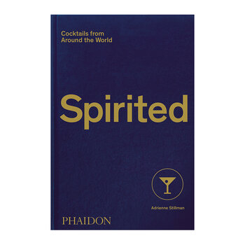 Spirited Cocktails from Around the World Book