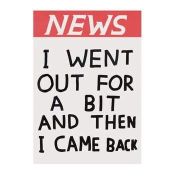 I Went Out For A Bit Tea Towel By David Shrigley - Red/White