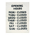 Opening Hours - Out of stock