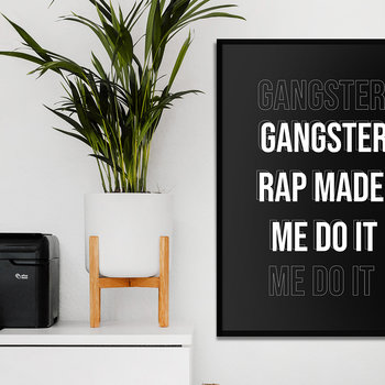 Gangster Rap Quote Print