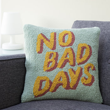 No Bad Days Cushion - 40x40cm