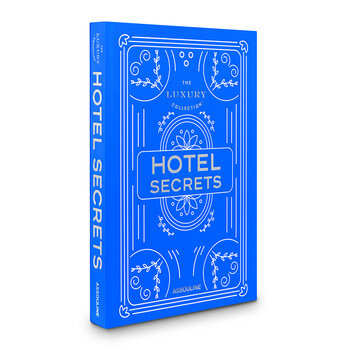 The Luxury Collection: Hotel Secrets Book
