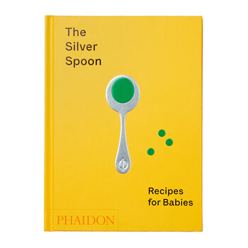 The Silver Spoon: Recipes for Babies Book