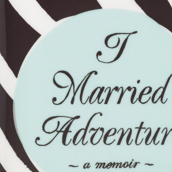"""I Married Adventure"" Ablagetablett"