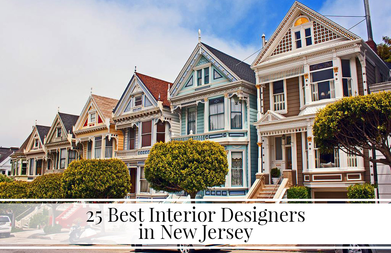 25 Best Interior Designers In New Jersey | The LuxPad