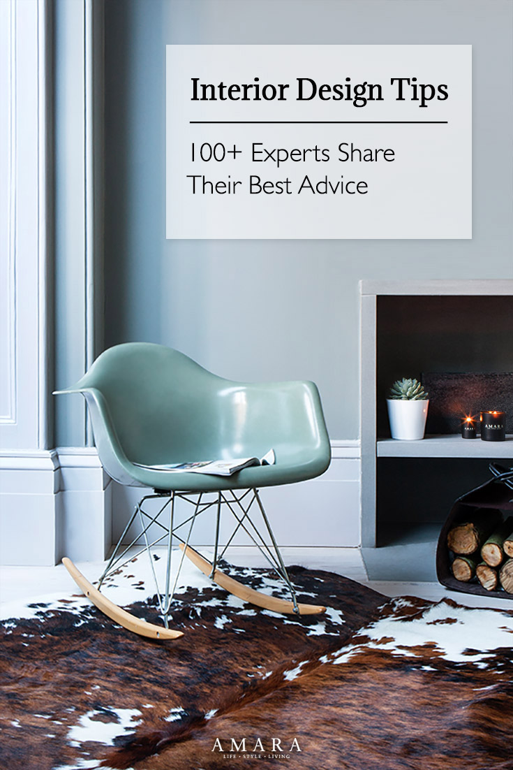 Interior Designer Tips Interior design tips 100 experts share their best advice sisterspd
