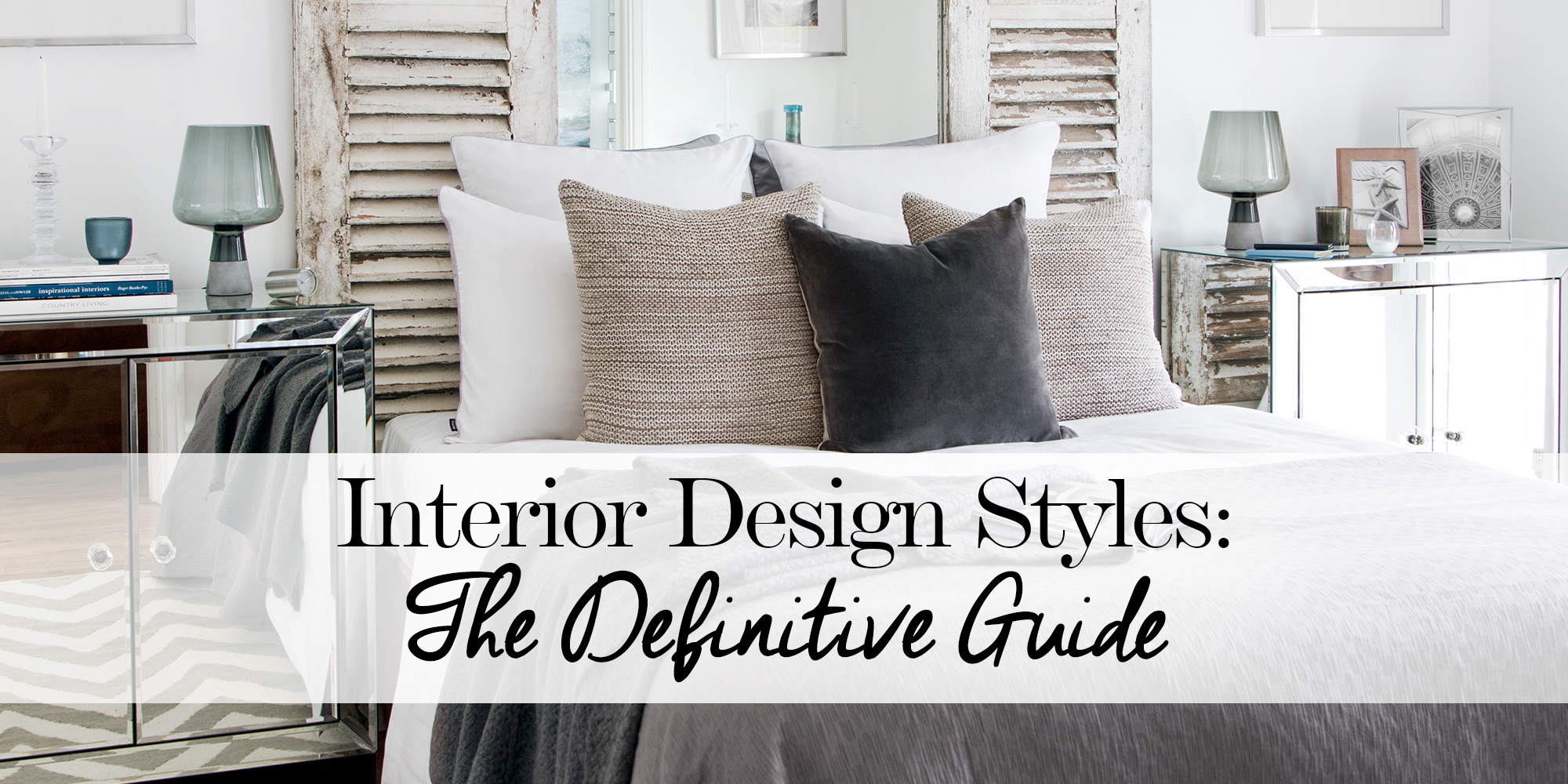 Interior design styles the definitive guide the luxpad for Interior design decorating styles