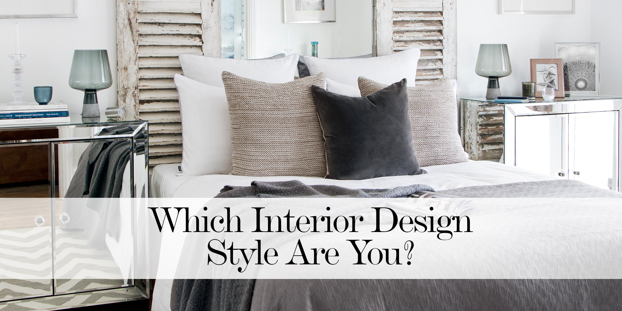 Which Interior Design Style Are You?