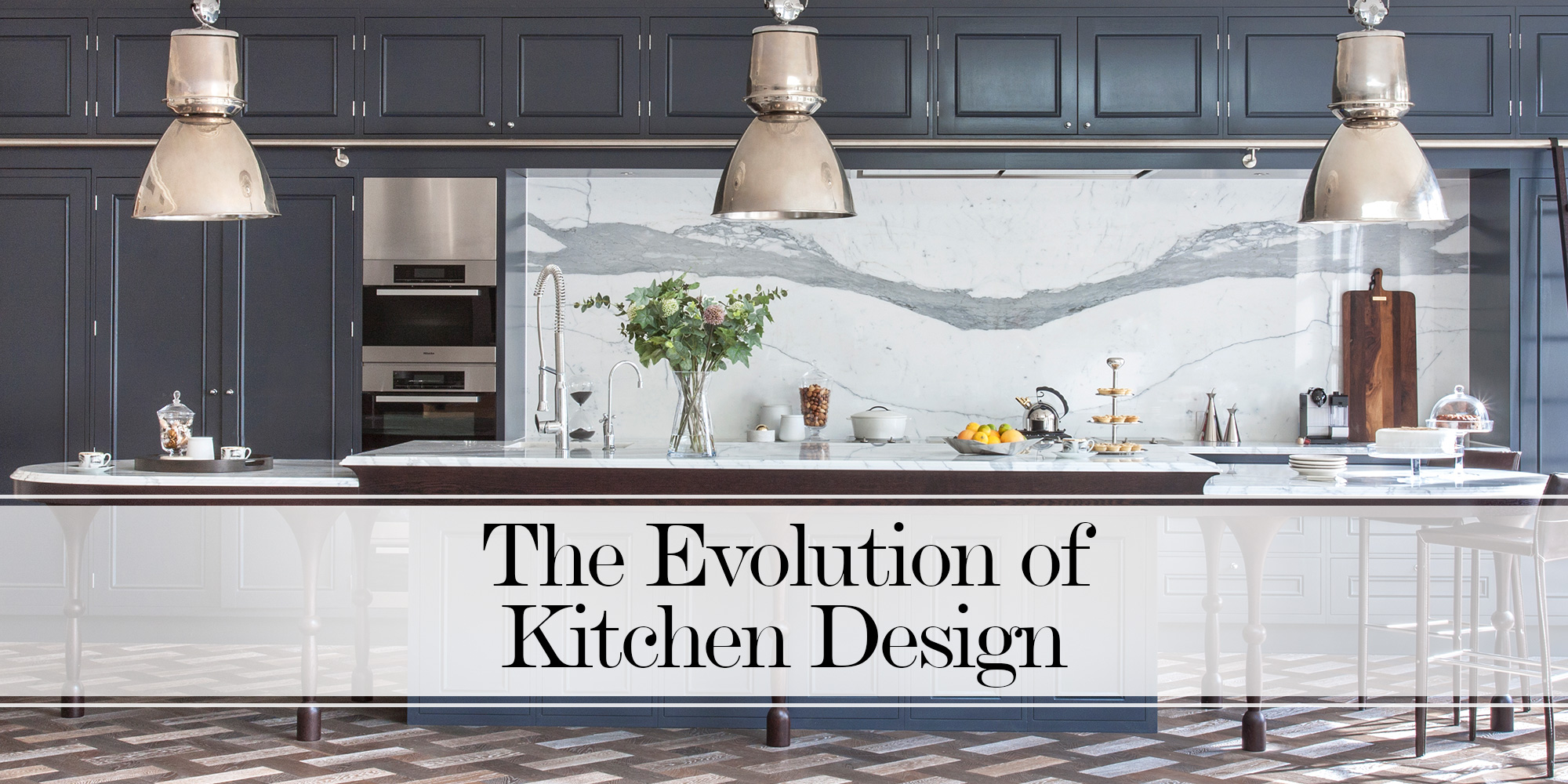 The Evolution Of Kitchen Design