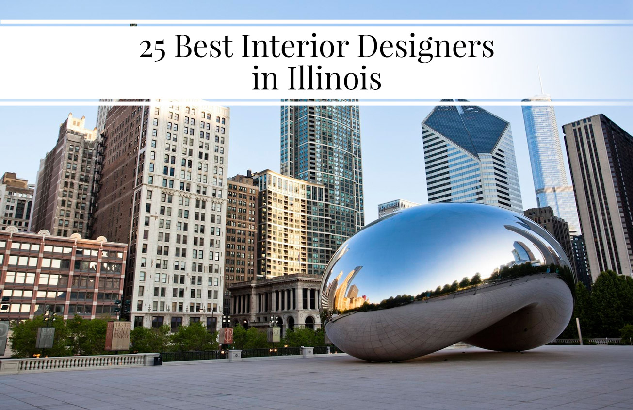 25 Best Interior Designers In Illinois