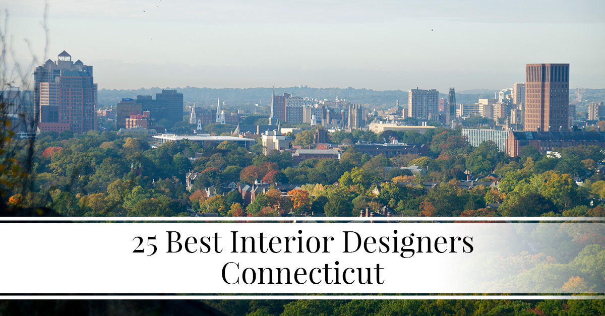 Superbe 25 Best Interior Designers In Connecticut   The LuxPad